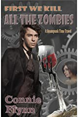 First We Kill All the Zombies: A Time Travel Adventure (Derek Shriver Mysteries Book 1) Kindle Edition