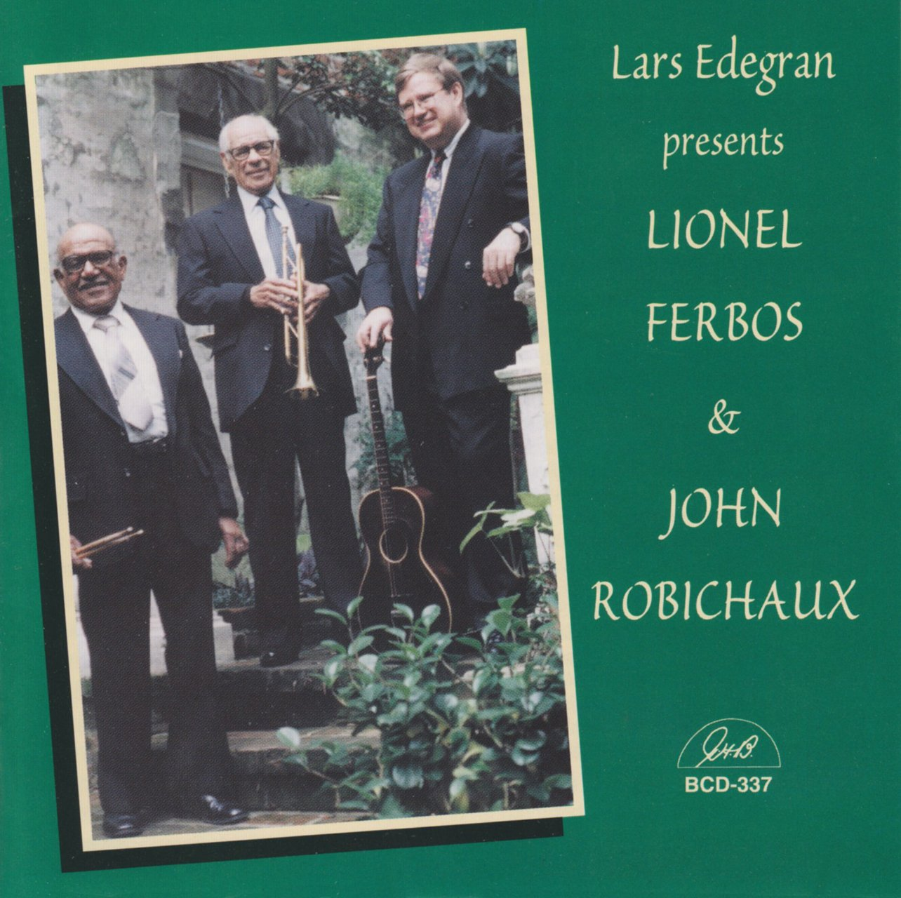 Lars Edegran - Lars Edegran Presents Lionel Ferbos and John Robichaux (CD)