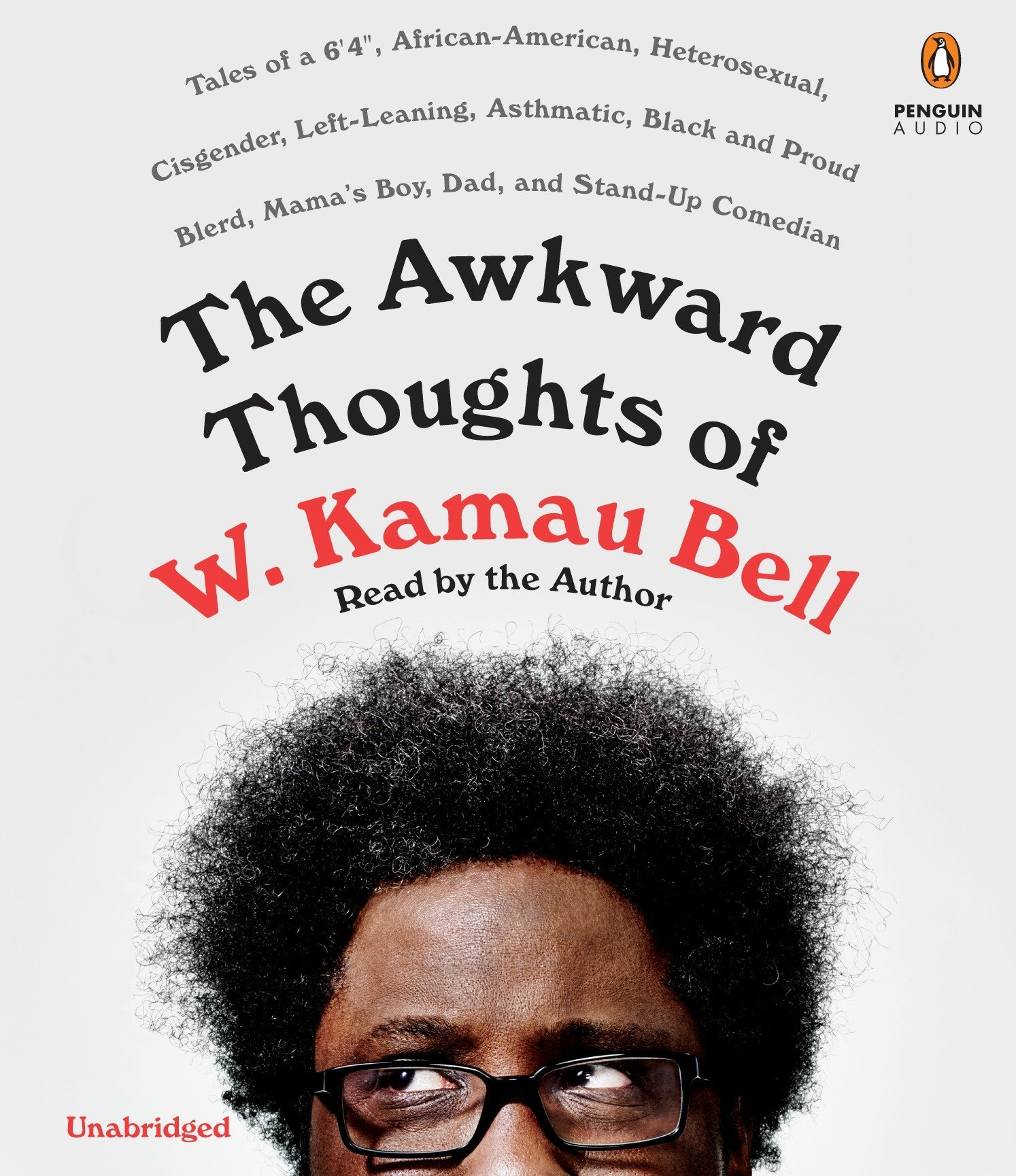 Amazon The Awkward Thoughts Of W Kamau Bell Tales Of A 6 4