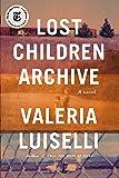 Lost Children Archive: A novel