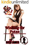Wishing for Futas (Succubus Cafe-Futa Book 2)