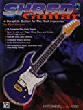 Shred Guitar: A Complete System for the Rock Guitar Improviser