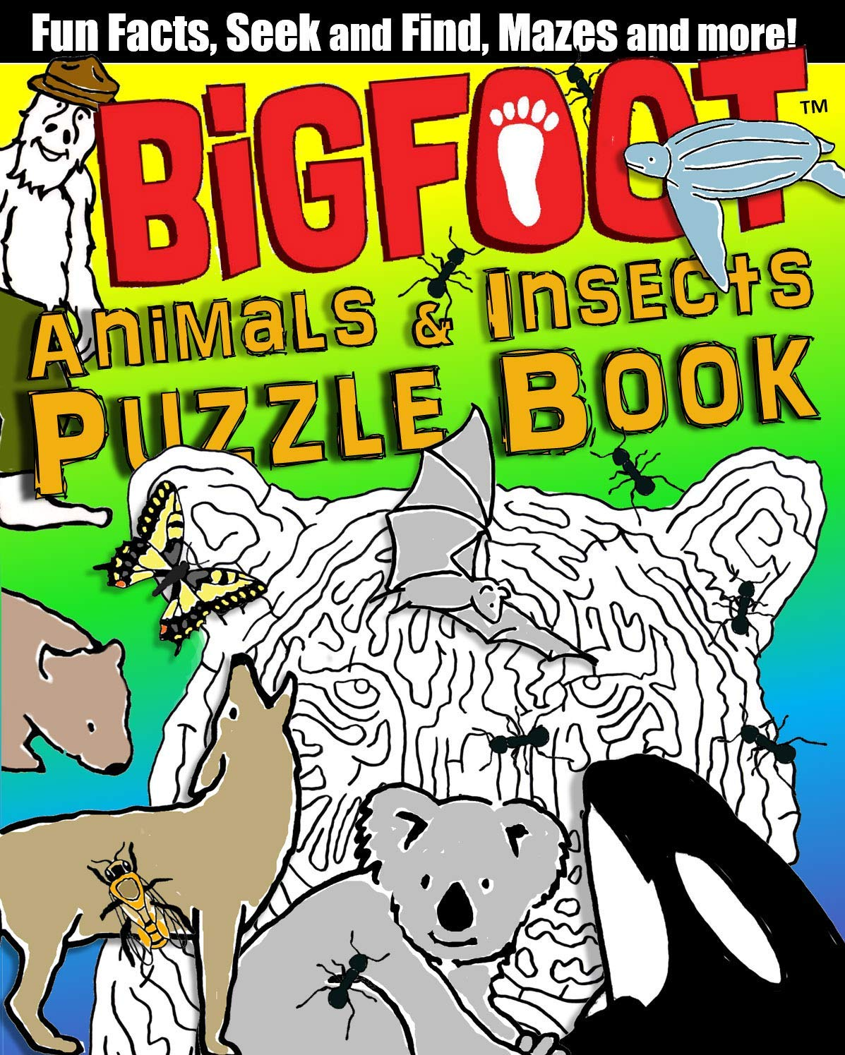 Bigfoot Animals Insects Puzzle Book Fun Facts Seek And Find Mazes And More Happy Fox Books Over 100 Puzzles Word Games Coloring Pages Dot To Dots Crosswords More Plus 80 Free Stickers
