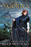 Ygerna: A Pendragon Chronicles Prequel Novel (The Pendragon Chronicles)