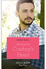 Winning The Cowboy's Heart (Mills & Boon True Love) (Rocky Mountain Cowboys, Book 5) Paperback