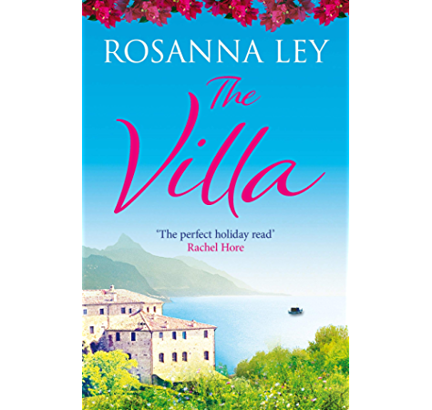 The Villa Escape To Sicily With The Number One Bestseller Kindle Edition By Ley Rosanna Literature Fiction Kindle Ebooks Amazon Com