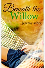 Beneath the Willow: Contemporary Romance Novel (Jesse & Sarah Book 2) Kindle Edition