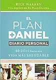 El plan Daniel, diario personal: 40 días hacia una vida más saludable (The Daniel Plan)