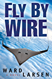 Fly By Wire (Jammer Davis Thriller Book 1)