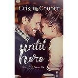 Until Here: Until Series Book 2
