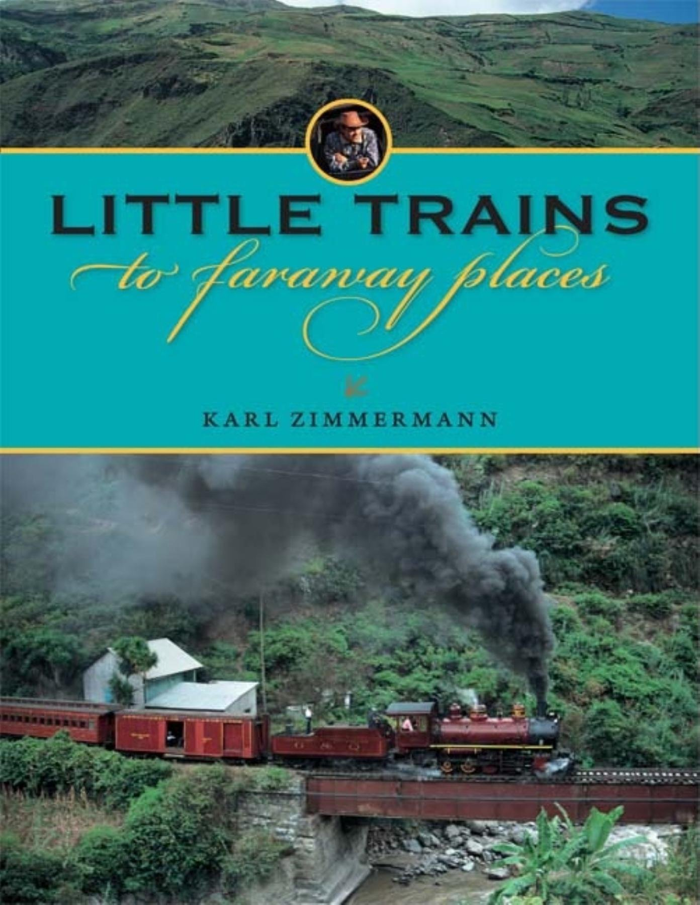 Download Little Trains to Faraway Places (Railroads Past and Present) ebook