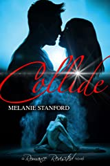 Collide (Romance Revisited Book 2) Kindle Edition
