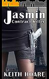 Jasmin: Contract Killer (Trafficker Series featuring Karen Marshall Book 15)