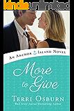 More to Give (An Anchor Island Novel Book 4) (English Edition)