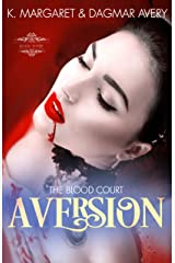 Aversion (The Blood Court Book 3) Kindle Edition