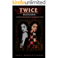 Twice Blessed: (A Spirited Thriller about a Scandalous Crime)