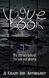 Vague Book: A Crazy Ink Anthology