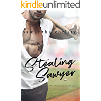 Stealing Sawyer (The Perfect Game Series) (English Edition)