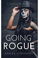 Going Rogue (Cheating Death Book 1) Kindle Edition