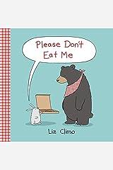 Please Don't Eat Me Kindle Edition