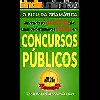 O BIZU DA GRAMÁTICA: Aprenda os MACETES da Língua Portuguesa e PASSE em CONCURSOS PÚBLICOS