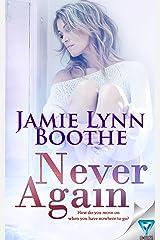 Never Again (Never Again Series Book 1) Kindle Edition