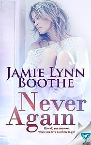 Never Again (Never Again Series Book 1)