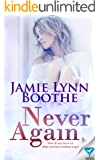 Never Again (Never Again Series Book 1)