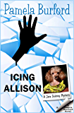 Icing Allison (Jane Delaney Mysteries Book 4)