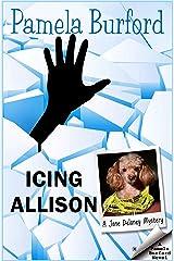Icing Allison (Jane Delaney Mysteries Book 4) Kindle Edition