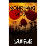 Something in the Woods: The Beast of Fallow Pines