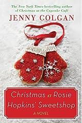Christmas at Rosie Hopkins' Sweetshop Kindle Edition