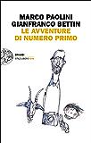 Le avventure di Numero Primo (Einaudi. Stile libero big)