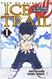 Il sentiero di ghiaccio. Tale of fairy tail. Ice trail: 1