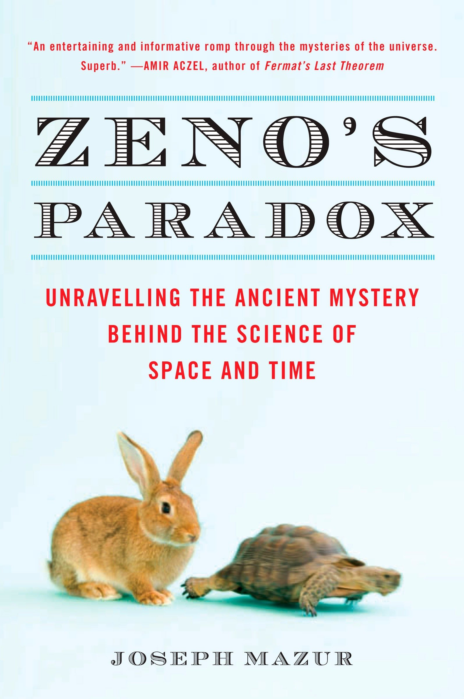 Read Online Zeno's Paradox: Unraveling the Ancient Mystery Behind the Science of Space and Time ebook