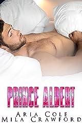 Prince Albert Kindle Edition