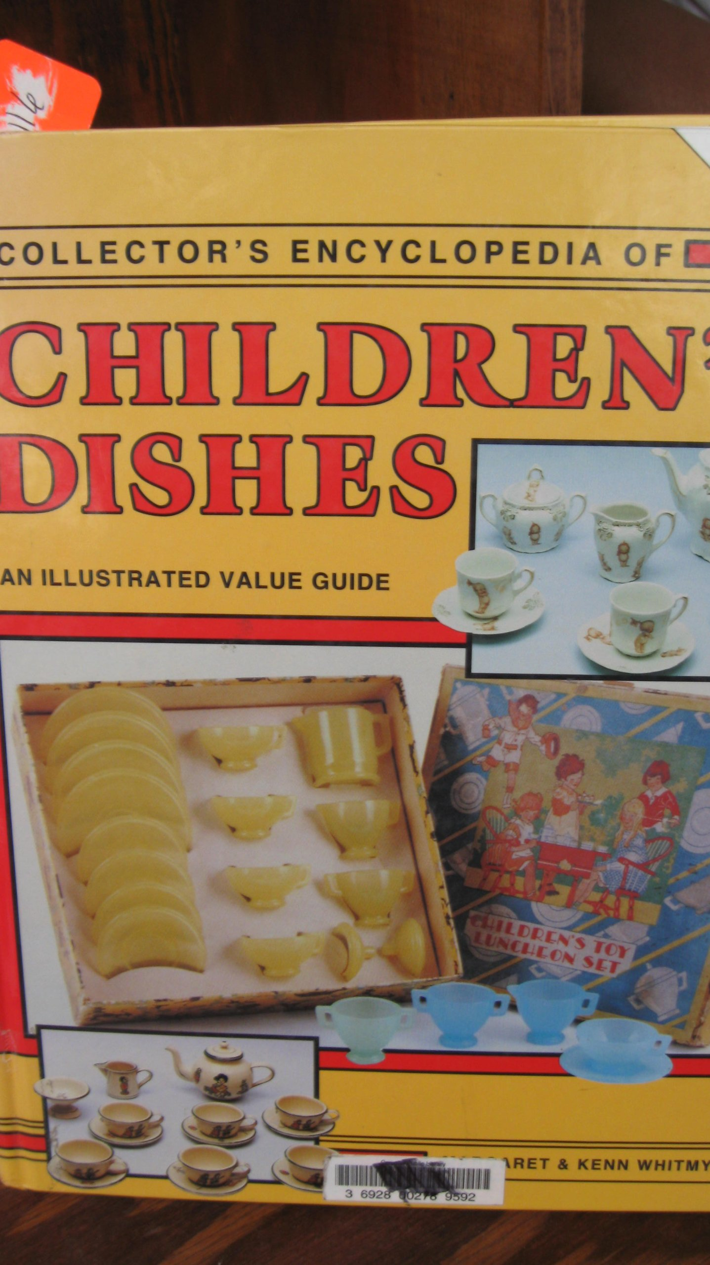 Collector's Encyclopedia of Children's Dishes: An Illustrated Value Guide