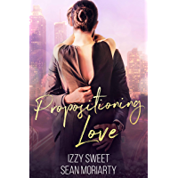 Propositioning Love (English Edition)