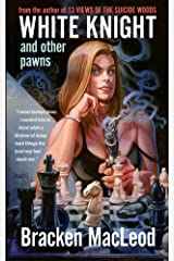 White Knight and Other Pawns Kindle Edition