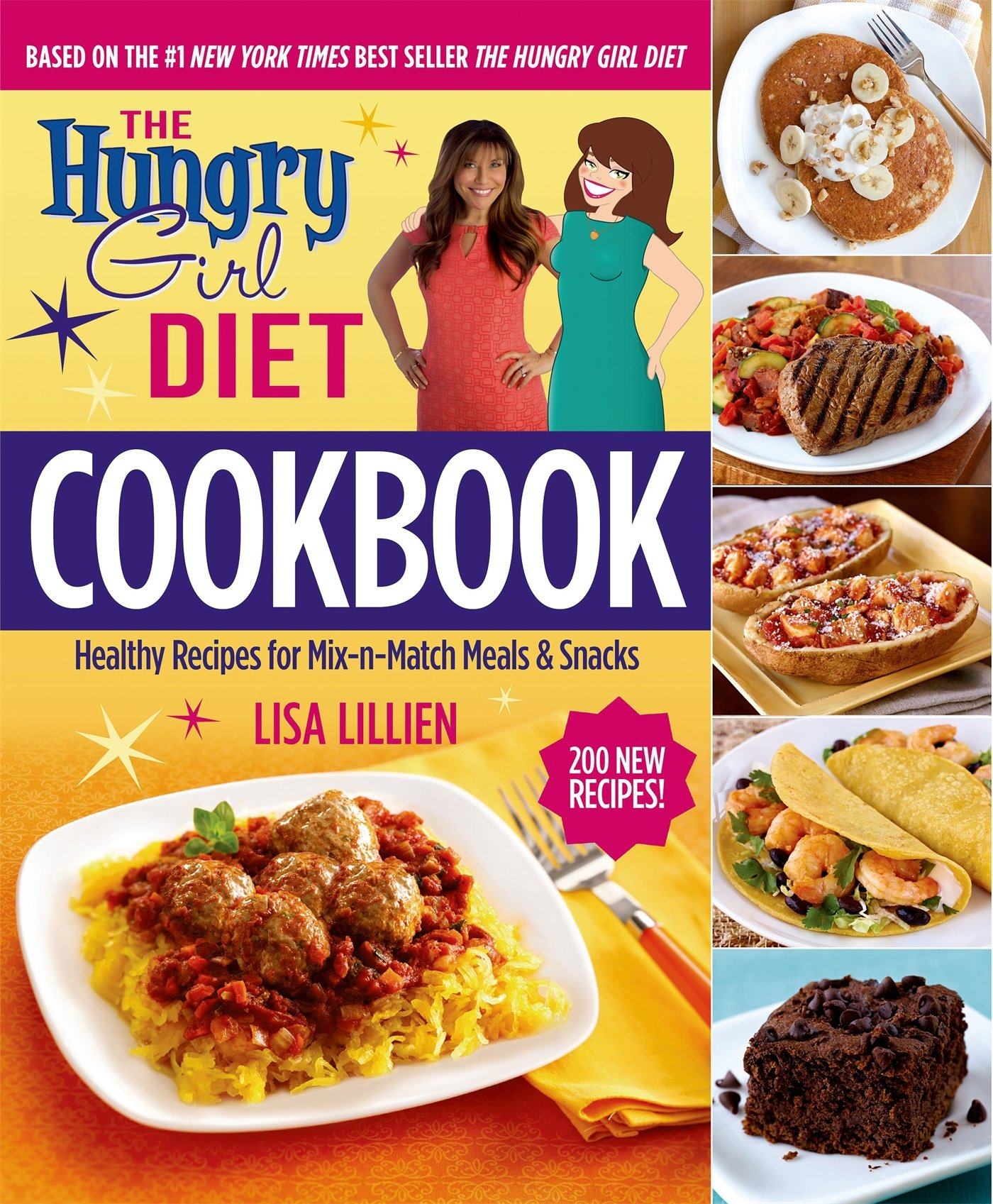 The hungry girl diet cookbook healthy recipes for mix n match the hungry girl diet cookbook healthy recipes for mix n match meals snacks lisa lillien 9781250080417 amazon books forumfinder Image collections