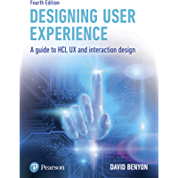 Designing User Experience: A guide to HCI, UX and interaction design (English Edition)