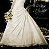 All the Days of My Life: The Wedding Album