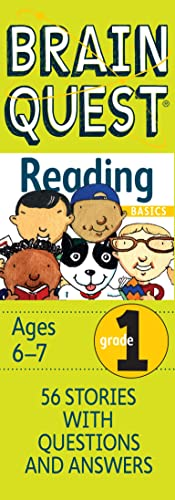 Brain Quest Grade 1 Reading Basics: 56 Stories With Questions & Answers; Ages 6-7