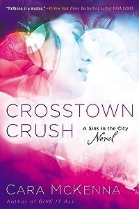 Crosstown Crush (A Sins in the City Novel)