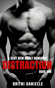 DISTRACTION (BWWM New Adult Romance) (The Distraction Series Book 1)