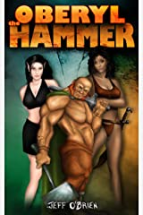 Oberyl the Hammer: Oberyl Book One Kindle Edition