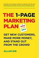 The 1-Page Marketing Plan: Get New Customers, Make More Money, And Stand Out From The Crowd Kindle Edition