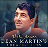 Dean Martin - Greatest Hits - That's Amore