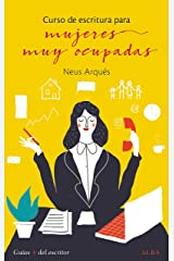 Curso de escritura para mujeres muy ocupadas (Spanish Edition) Kindle Edition