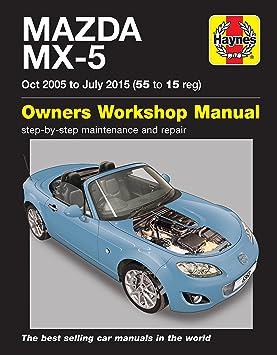 Mazda MX 5 MX5 octubre 2005 manual Haynes julio 2015, 55 15 (versión en español no garantizada): Amazon.es: Coche y moto